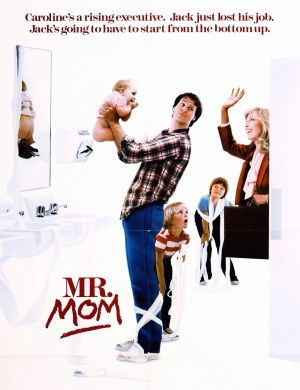 'Mr. Mom' (1983) poster, Mr. Mom, stay at home dads, stay home dad, being a stay at home dad, stay at home dad blog,